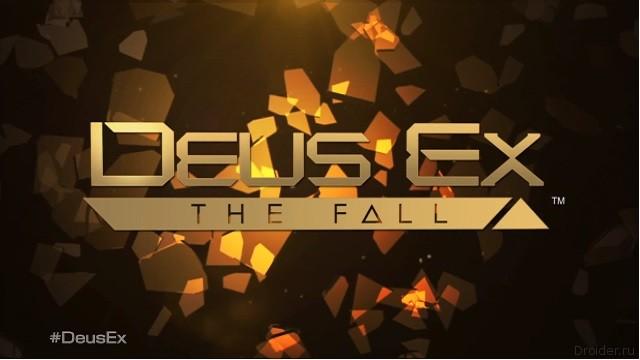 Deus Ex: The Fall появилась в Google Play