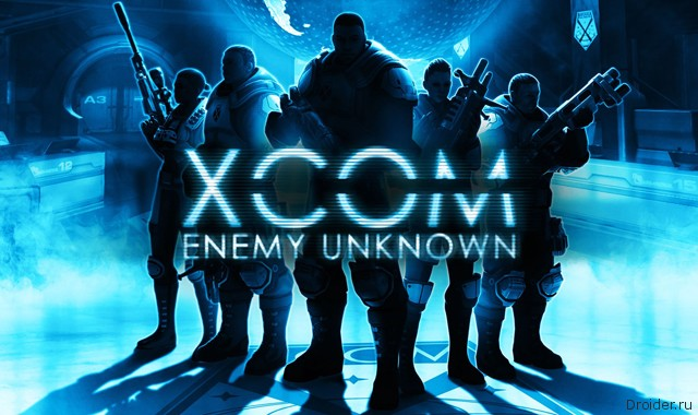 XCOM: Enemy Unknown наконец-то перебралась на Android