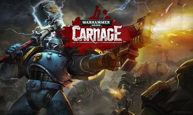 В Google Play стала доступна Warhammer 40,000: Carnage