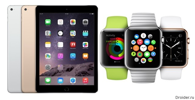 iPad Air 2 и Watch от Apple