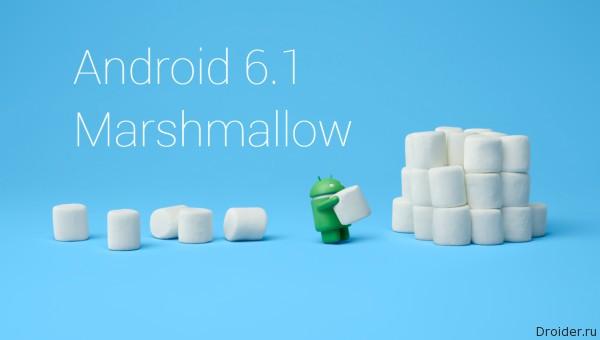 Первые подробности касательно Android 6.1