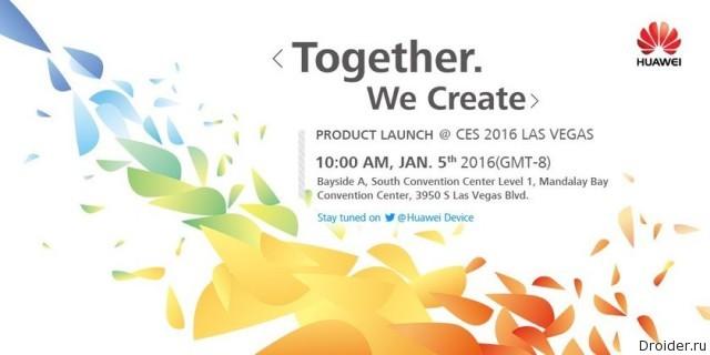 [CES 2016] Главные анонсы выставки от Huawei