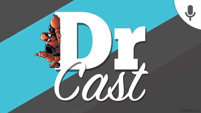 [Droider Cast] Тринадцатый выпуск — Антигеройский Moto