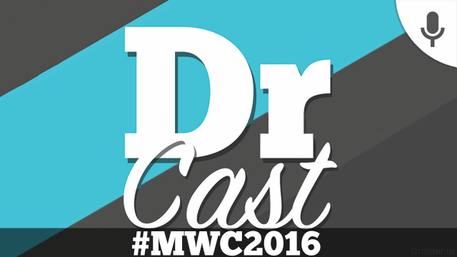 [Droider Cast] Мини-выпуск №14 об MWC